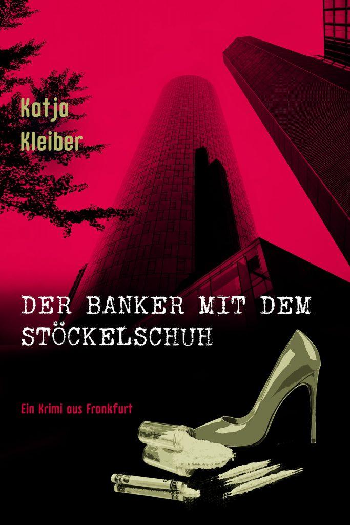 Der Banker mit dem Stöckelschuh Cover